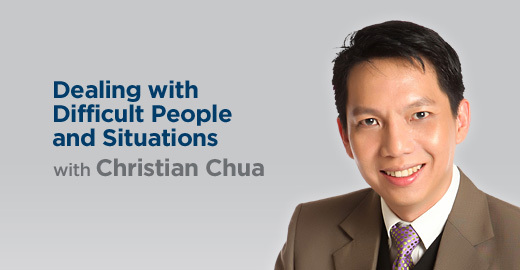 Dealing with Difficult People and Situations with Christian Chua