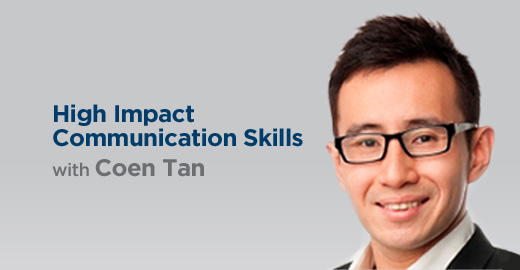 High Impact Communication Skills with Coen Tan