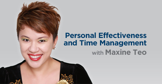 Personal Effectiveness and Time Management with Maxine Teo