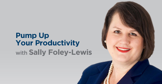 Pump Up Your Productivity with Sally Foley-Lewis